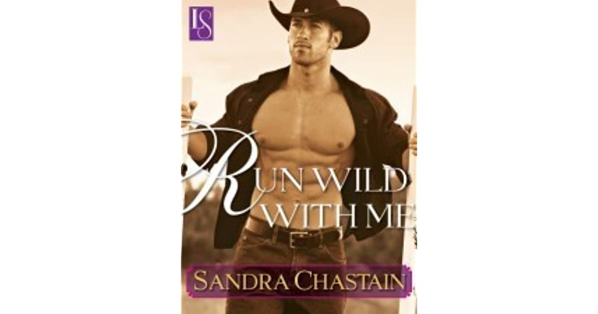 Run wild with me a loveswept classic romance by sandra chastain fandeluxe Image collections