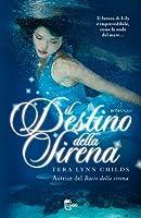 Il destino della sirena (Serie sulle sirene, #2)