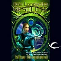 Resolute (Kris Longknife #4)