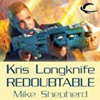 Redoubtable (Kris Longknife, #8)