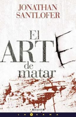 El Arte De Matar Kate Mckinnon 3 By Jonathan Santlofer