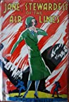 Jane, Stewardess of the Air Lines by Ruthe S. Wheeler