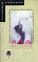 Ada, or Ardor: A Family Chronicle