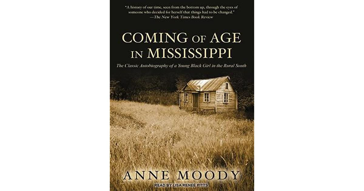 research papers coming of age in mississippi 100% free essays, bookreports, and term papers coming of age in mississippi by: anne moody concensuses of meaninglessness.