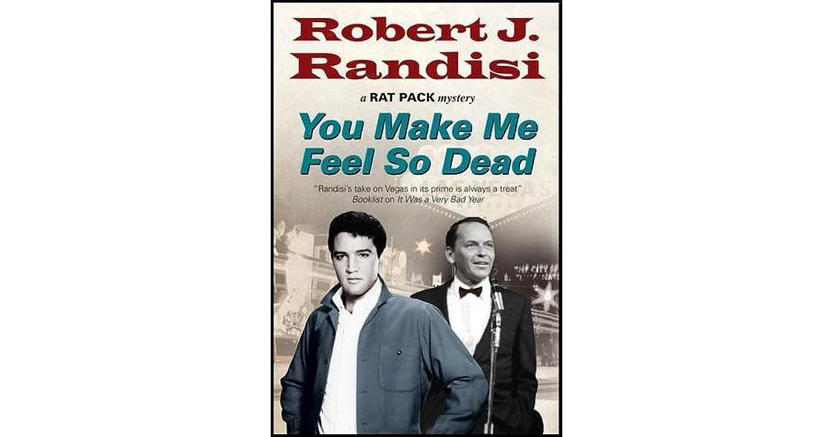 you make me feel so dead by robert j randisi