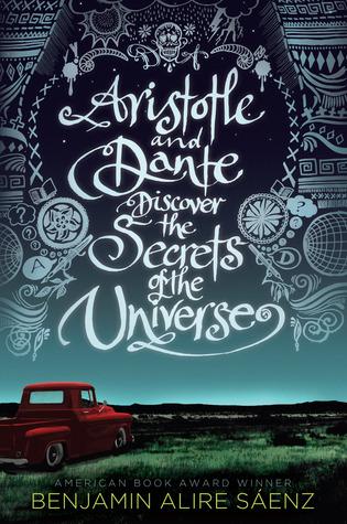 Aristotle and Dante Discover the Secrets of the Universe (Aristotle and Dante, #1)