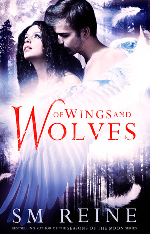 Of Wings and Wolves by S.M. Reine