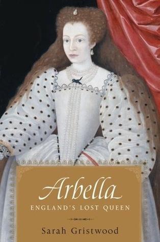 Arbella by Sarah Gristwood