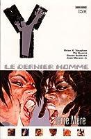 Y: Le Dernier Homme, #9: Terre Mère