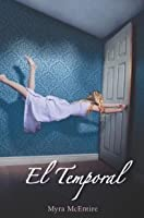 El Temporal (Hourglass, #2)