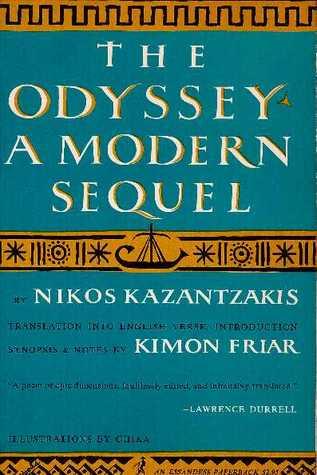 The Odyssey: A Modern Sequel by Nikos Kazantzakis