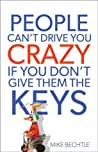 Book cover for People Can't Drive You Crazy If You Don't Give Them the Keys