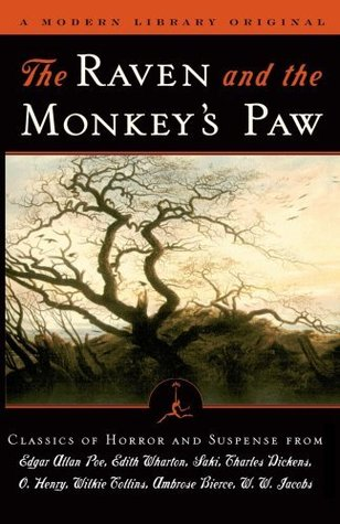 The Raven and The Monkey's Paw: Classics of Horror & Suspense