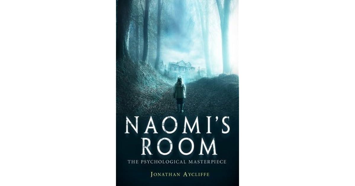 Naomi S Room By Jonathan Aycliffe