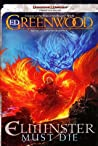 Elminster Must Die (Sage of Shadowdale, #1)