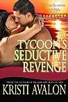 The Tycoon's Seductive Revenge