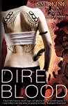 Dire Blood (Descent, #5)
