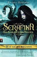 Serafina - Wie alles begann (Serafina - Das Königreich der Drachen, #0.5)