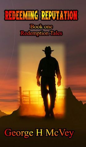 Redeeming Reputation (Redemption Tales #1)