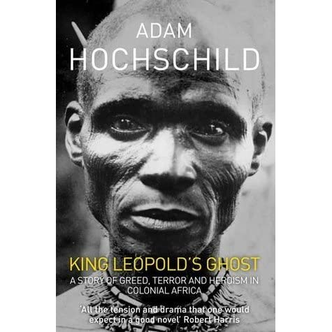 a literary analysis of the epic book king leopolds ghost by adam hochschild The introduction of king leopold some interesting points about this long chapter include hochschild's analysis of how humans can leopold's ghost did.