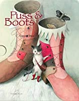 Puss and Boots. Adapted and Illustrated by Ayano Imai
