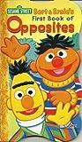 """Bert & Ernie's First Book of Opposites (Sesame Street """"First"""" Board Books)"""
