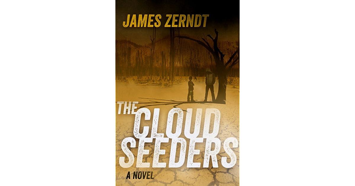 The Cloud Seeders by Jamie Zerndt