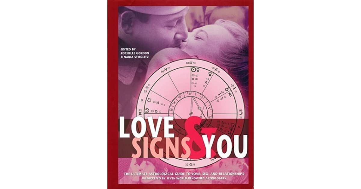 Astrological guide love love relationship sex sign ultimate