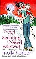 The Art of Seducing a Naked Werewolf (Naked Werewolf, #2)