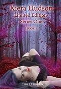 Kiera Hudson Limited Edition Series One (Vampire Shift, Vampire Wake & Vampire Hunt) Book 1