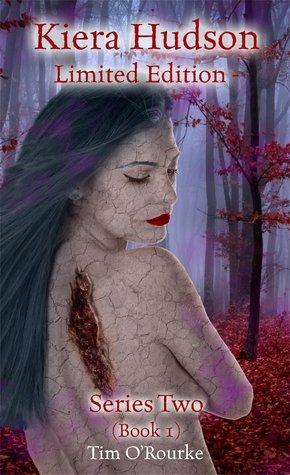 Kiera Hudson Limited Edition Series Two (Dead Flesh, Dead Night & Dead Angels) Book 1