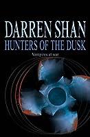Hunters of the Dusk (The Saga of Darren Shan, #7)