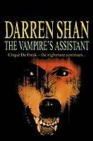 The Vampire's Assistant (The Saga of Darren Shan, #2)