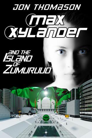 Max Xylander and the Island of Zumuruud