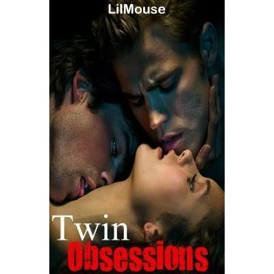Twin Obsessions by LilMouse