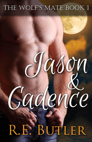 Jason & Cadence by R.E. Butler