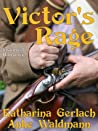 Victor's Rage by Katharina Gerlach