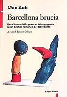 Barcellona brucia