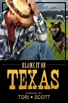 Blame it on Texas (Lone Star Cowboys #1)