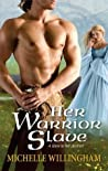 Her Warrior Slave by Michelle Willingham