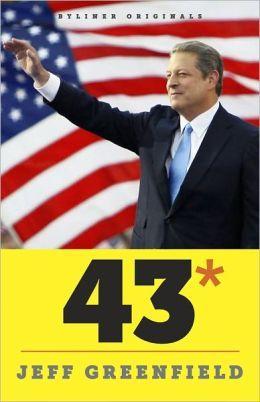 43* When Gore Beat Bush