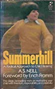 Summerhill: A Radical Approach to Child Rearing
