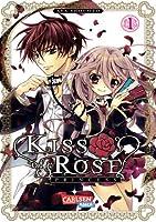 Kiss of Rose Princess, Band 1 (Kiss of the Rose Princess, #1)