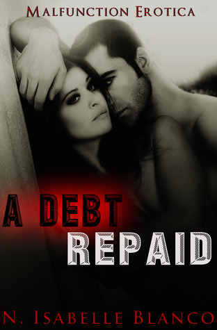 A Debt Repaid (Retaliations, #1)