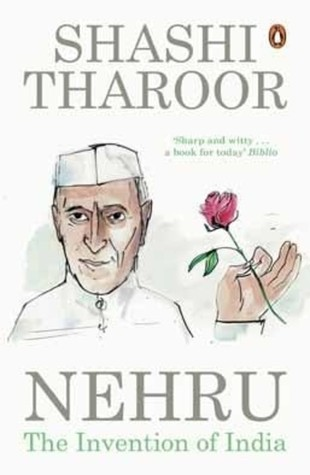 Nehru: The Invention of India by Shashi Tharoor