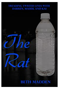 The Rat (Treading Twisted Lines with Darren, Maddi, and Kai #3)