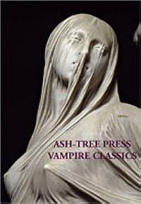 Ash-Tree Press Vampire Classics