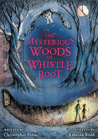 The Mysterious Woods of Whistle Root
