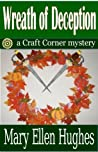 Wreath of Deception (Craft Corner, #1)