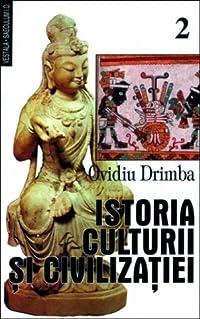 Istoria culturii și civilizatiei, vol. 2